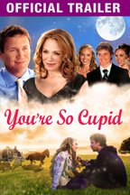 You're So Cupid: Trailer