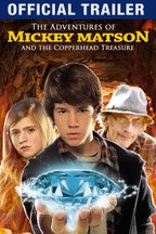 The Adventures of Mickey Matson and the Copperhead Treasure - Official Trailer