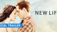 New Life: Trailer