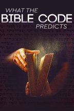 What the Bible Code Predicts