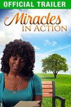 Miracles in Action - Official Trailer