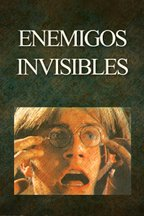 Enemigos Invisibles