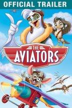 The Aviators: Trailer