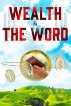Wealth & The Word