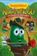 VeggieTales: Robin Good and His Not-So-Merry-Men
