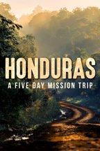 Honduras: Five Day Mission