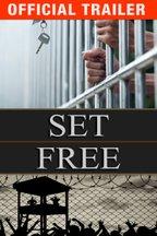 Set Free: Trailer