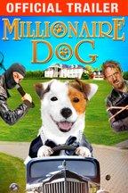 Millionaire Dog: Trailer