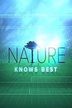 Xploration: Nature Knows Best