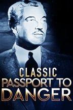 Classic Passport to Danger