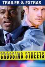 Crossing Streets: Trailer & Extras