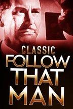Classic Follow That Man