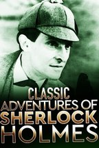 Classic Adventures of Sherlock Holmes