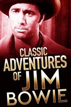 Classic Adventures of Jim Bowie