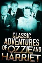 Classic Adventures of Ozzie and Harriet