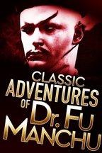 Classic Adventures of Dr. Fu Manchu