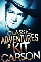 Classic Adventures of Kit Carson