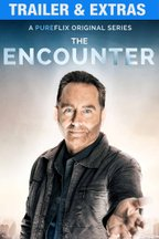 The Encounter Series: Trailer & Extras