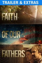 Faith of Our Fathers: Trailer & Extras