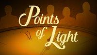 Points of Light (Season 1)