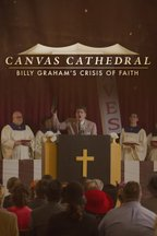 Canvas Cathedral: Billy Graham's Crisis of Faith