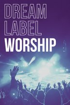 Dream Label Group Worship