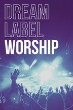 Dream Label Group Worship