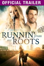 Runnin' From My Roots: Trailer