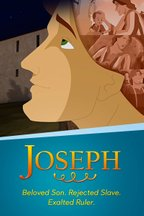 Joseph: Beloved Son, Rejected Slave, Exhalted Ruler