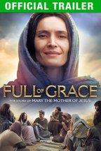 Full of Grace: Trailer
