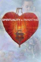 Spirituality in Parenting (Season 1)