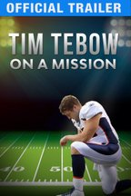 Tim Tebow: On a Mission - Official Trailer