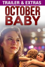October Baby: Trailer &  Extras