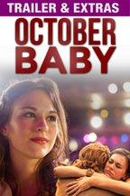 October Baby: Trailer &  Extras