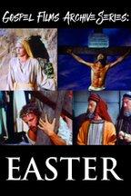 Gospel Films Archive Series: Easter
