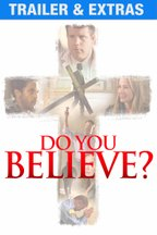 Do You Believe: Trailer & Extras
