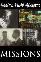 Gospel Films Archive: Missions