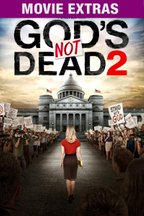 God's Not Dead 2: Movie Extras
