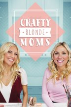 Crafty Blonde Moms