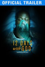12 Days With God: Trailer