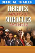 Heroes Among Us, Miracles Around Us: Trailer
