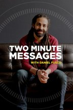 Daniel Fusco 2 Minute Messages