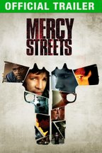 Mercy Streets: Trailer