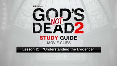 Lesson 2: Understanding the Evidence