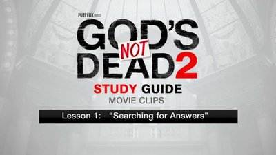 God's Not Dead 2: Study Guide Clips