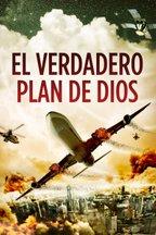 El verdadero plan de Dios