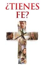 ¿Tienes fe?