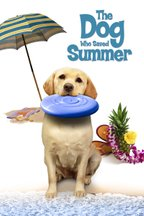 The Dog Who Saved Summer