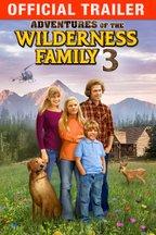 Adventures of the Wilderness Family III: Trailer