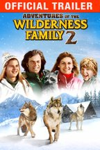 Adventures of the Wilderness Family II: Trailer